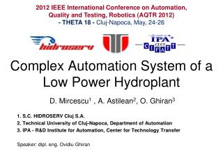 Complex Automation System of a Low Power Hydroplant