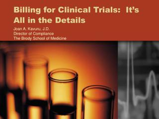 Billing for Clinical Trials:  It's All in the Details