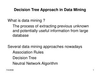 Decision Tree Approach in Data Mining