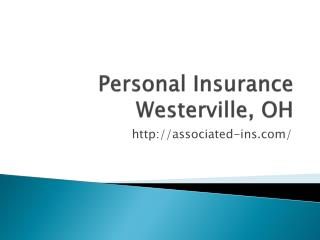 Personal Insurance Westerville, OH