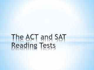 The ACT and SAT Reading Tests