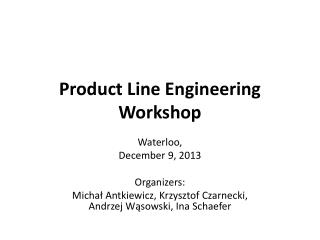 Product Line Engineering Workshop
