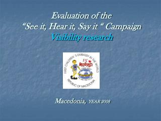 "Evaluation of the  ""See it, Hear it, Say it "" Campaign  Visibility research"