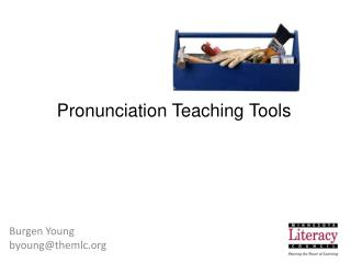 Pronunciation Teaching Tools