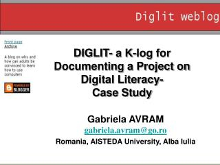 DIGLIT- a K-log for Documenting a Project on Digital Literacy-  Case Study
