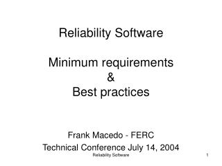 Reliability Software Minimum requirements & Best practices