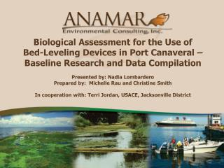 Biological Assessment for the Use of