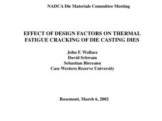 EFFECT OF DESIGN FACTORS ON THERMAL FATIGUE CRACKING OF DIE CASTING DIES