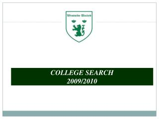 COLLEGE SEARCH 2009/2010