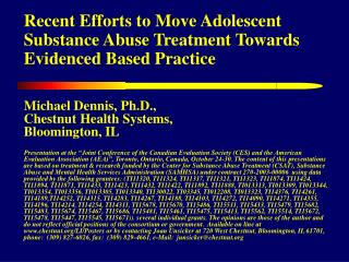 Recent Efforts to Move Adolescent Substance Abuse Treatment Towards Evidenced Based Practice
