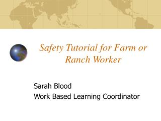 Safety Tutorial for Farm or Ranch Worker