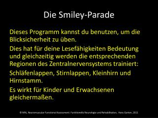 Die  Smiley-Parade