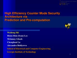 High Efficiency Counter Mode Security Architecture via  Prediction and Pre-computation