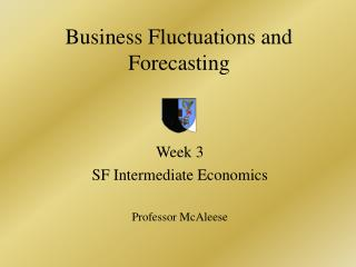 Business Fluctuations and Forecasting