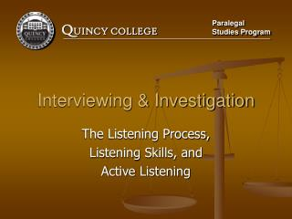 Interviewing & Investigation