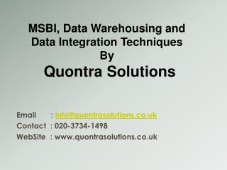 MSBI & DW Techniques by QuontraSolutions