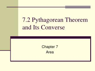 7.2 Pythagorean Theorem and Its Converse