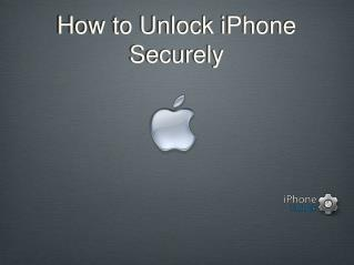 Unlock iPhone Securely