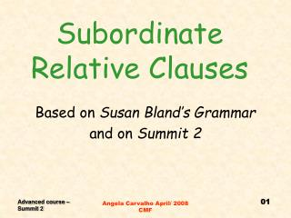 Subordinate Relative Clauses