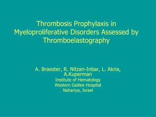Thrombosis Prophylaxis in Myeloproliferative Disorders Assessed by Thromboelastography