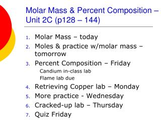 Molar Mass & Percent Composition – Unit 2C (p128 – 144)