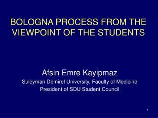 BOLOGNA PROCESS FROM THE VIEWPOINT OF THE STUDENTS