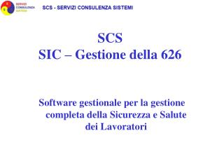 SCS SIC – Gestione della 626