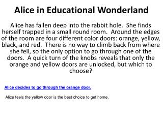 Alice in Educational Wonderland