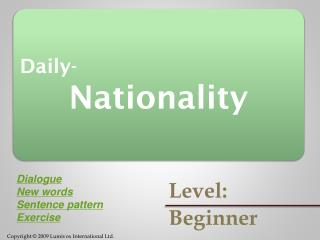 Daily- Nationality