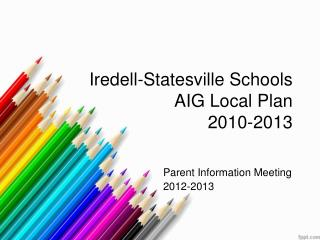 Iredell-Statesville Schools AIG Local Plan 2010-2013