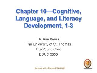 Chapter 10—Cognitive, Language, and Literacy Development, 1-3