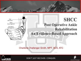 SHCC Post Operative Ankle Rehabilitation  An Evidence-Based Approach