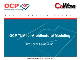 OCP TLM for Architectural Modeling