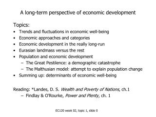 A long-term perspective of economic development
