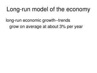 Long-run model of the economy