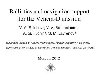 Ballistics and navigation support for the Venera-D mission
