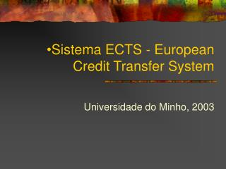 Sistema ECTS - European Credit Transfer System