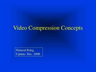 Video Compression Concepts