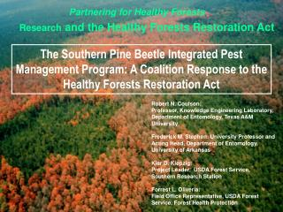 Partnering for Healthy Forests