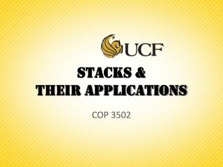 Stacks & Their Applications