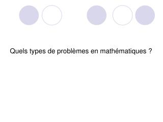 Quels types de probl mes en math matiques