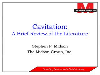 Cavitation: A Brief Review of the Literature