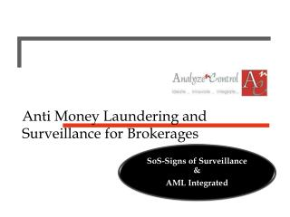 Anti Money Laundering and Surveillance for Brokerages