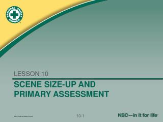 SCENE SIZE-UP AND PRIMARY ASSESSMENT