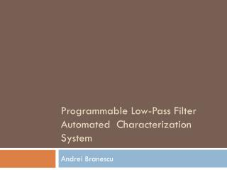 Programmable Low-Pass Filter Automated  Characterization System