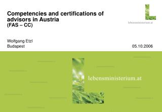 Competencies and certifications of advisors in Austria (FAS – CC)