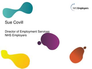 Sue  Covill Director  of Employment Services NHS Employers