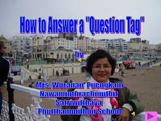 "How to Answer a ""Question Tag"""
