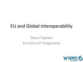 EU and Global interoperability