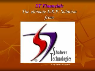 ST Financials The ultimate E.R.P. Solution from